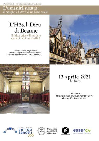 L'umanità nostra: il bisogno e l'attesa di un bene totale – L' Hotel-Dieu di Beaune – Il felice affare di rendere eterni i beni corruttibili – 13.04.2021